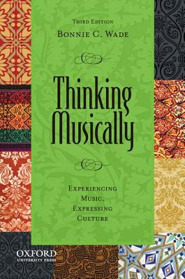 Thinking Musically By Wade, Bonnie C.