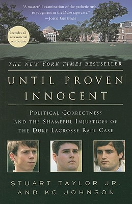 Until Proven Innocent By Taylor, Stuart, Jr./ Johnson, K. C.