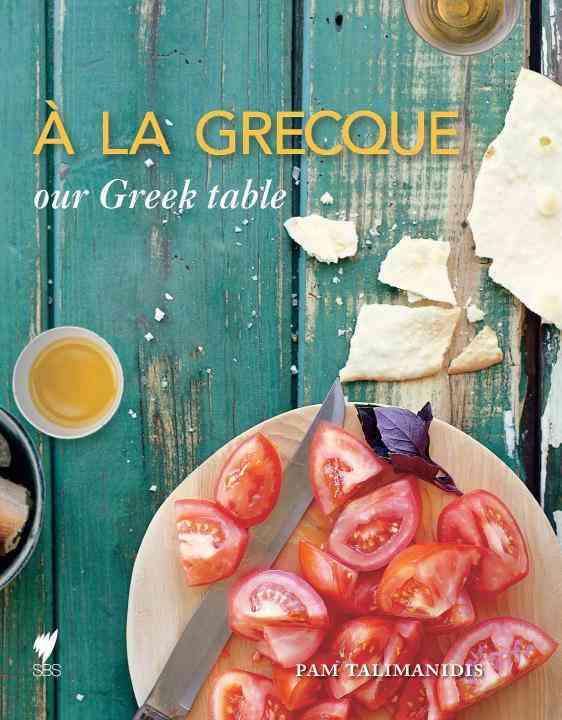 A La Grecque By Talimanidis, Pam/ Roper, Mark (PHT)